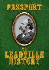 Passport to Leadville History