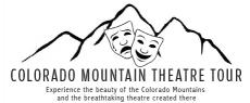 Colorado Mountain Theatre Tour